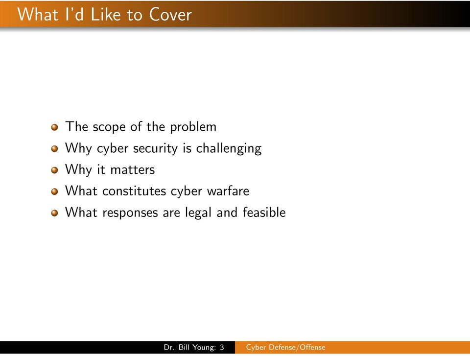 it matters What constitutes cyber warfare