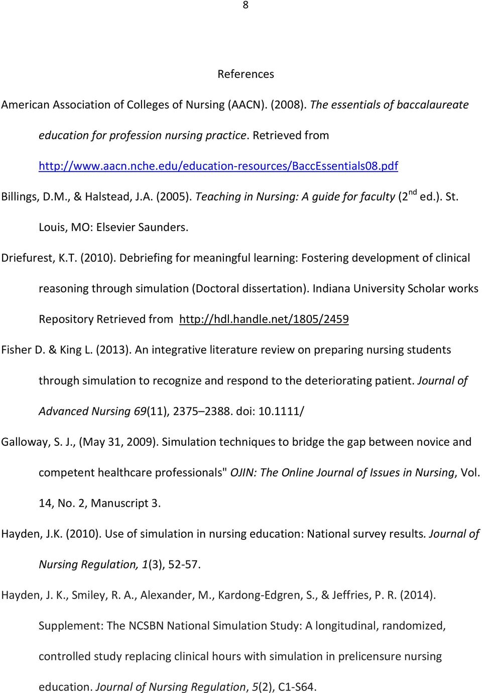 Debriefing for meaningful learning: Fostering development of clinical reasoning through simulation (Doctoral dissertation). Indiana University Scholar works Repository Retrieved from http://hdl.