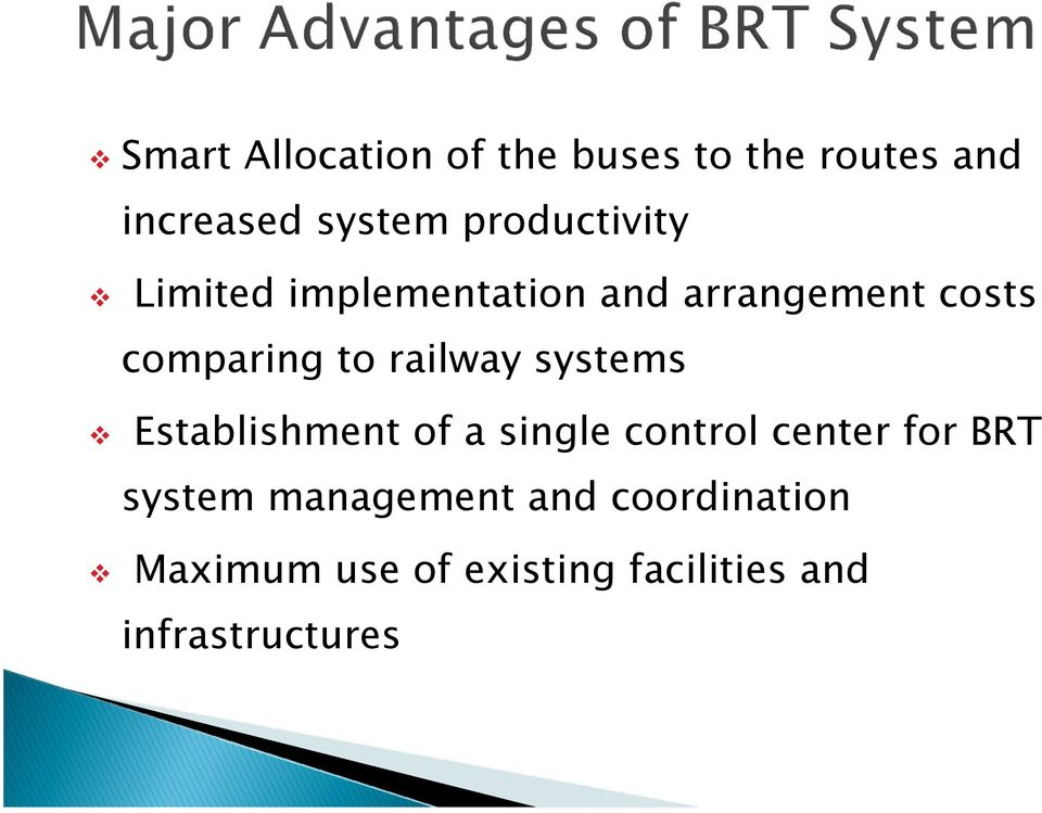 railway systems Establishment of a single control center for BRT system