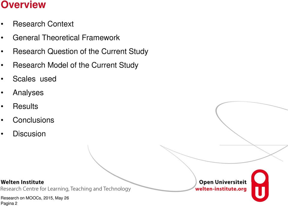 Study Research Model of the Current Study