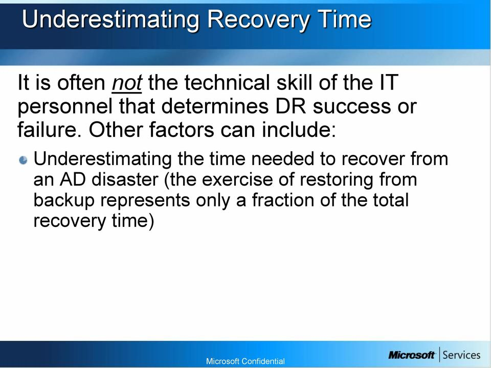 Other factors can include: Underestimating the time needed to recover from