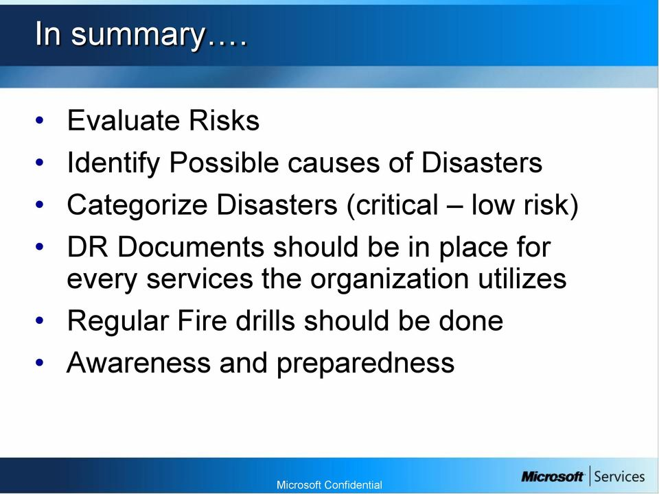 Categorize Disasters (critical low risk) DR Documents should