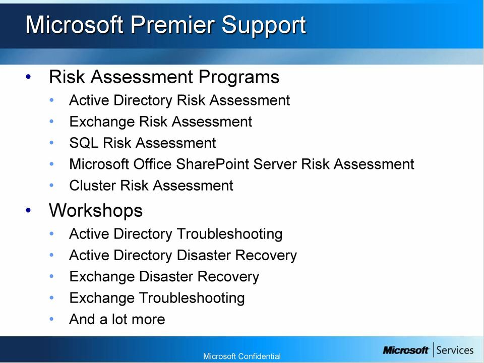 Assessment Cluster Risk Assessment Workshops Active Directory Troubleshooting Active