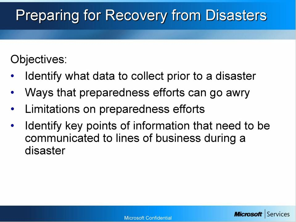 awry Limitations on preparedness efforts Identify key points of