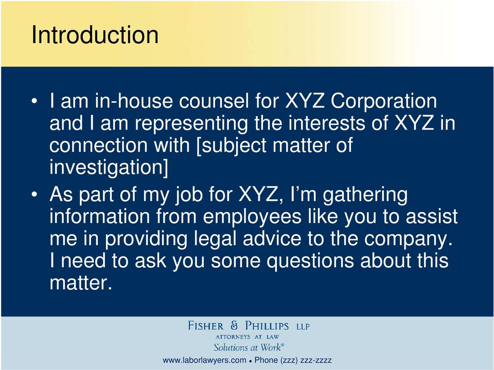 job for XYZ, I m gathering information from employees like you to assist me in