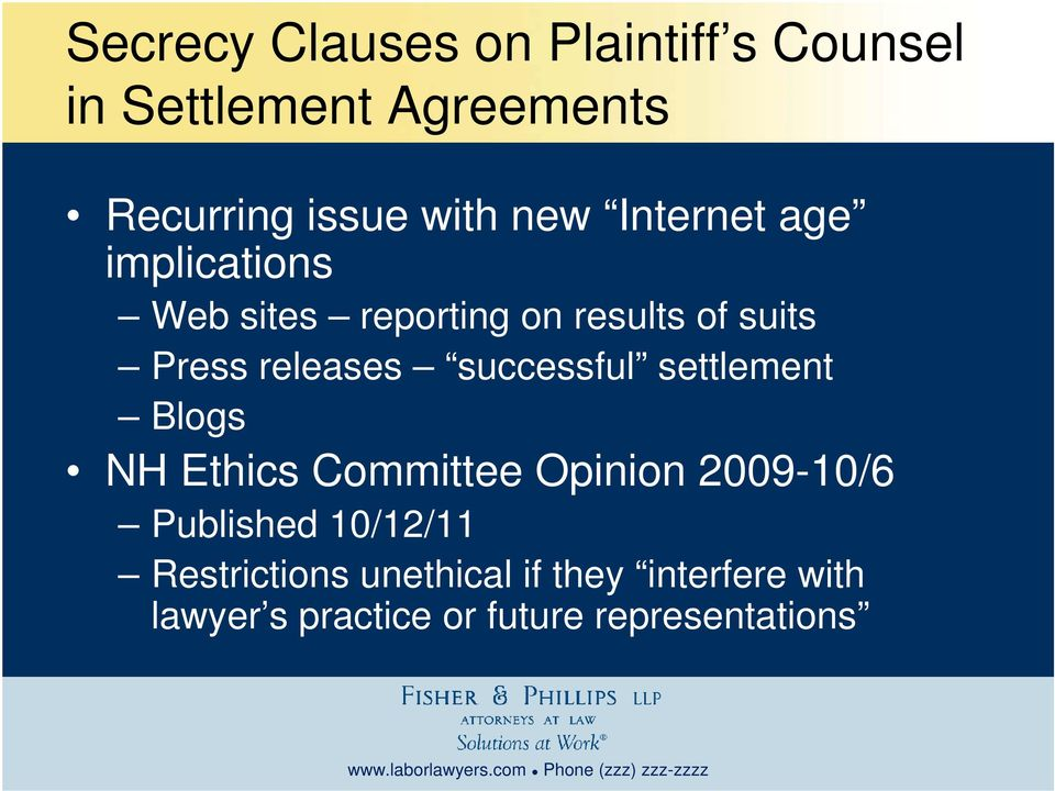successful settlement Blogs NH Ethics Committee Opinion 2009-10/6 Published 10/12/11