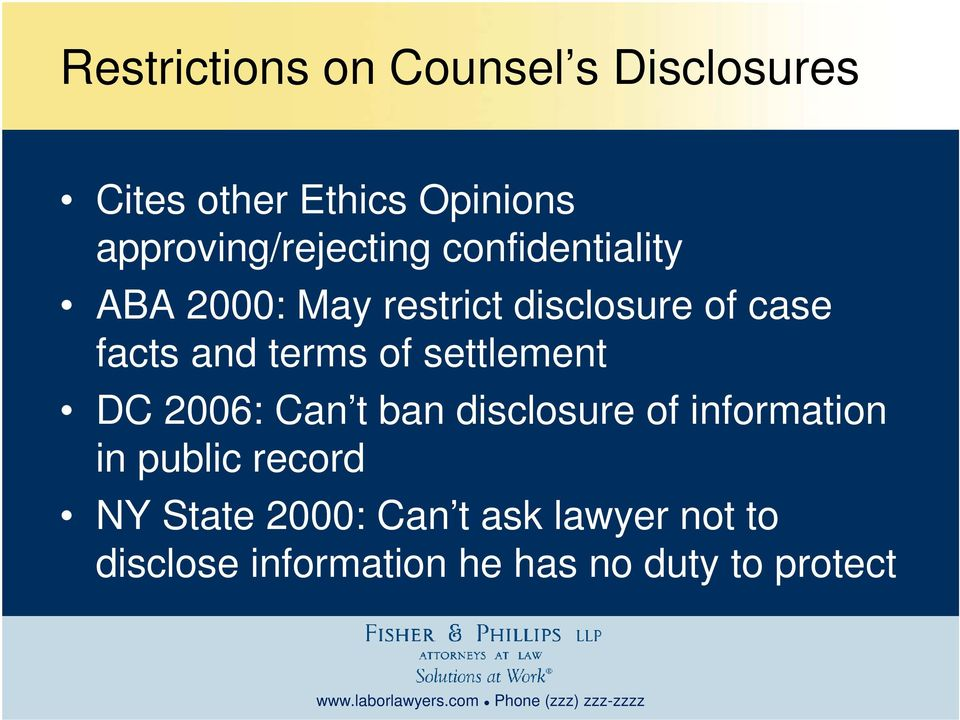 facts and terms of settlement DC 2006: Can t ban disclosure of information in
