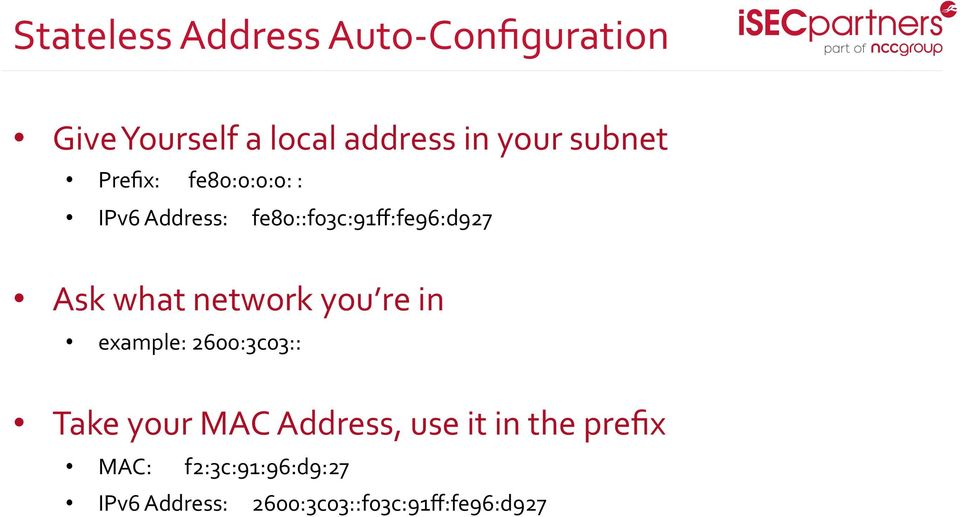 what network you re in example: 2600:3c03:: Take your MAC Address, use it