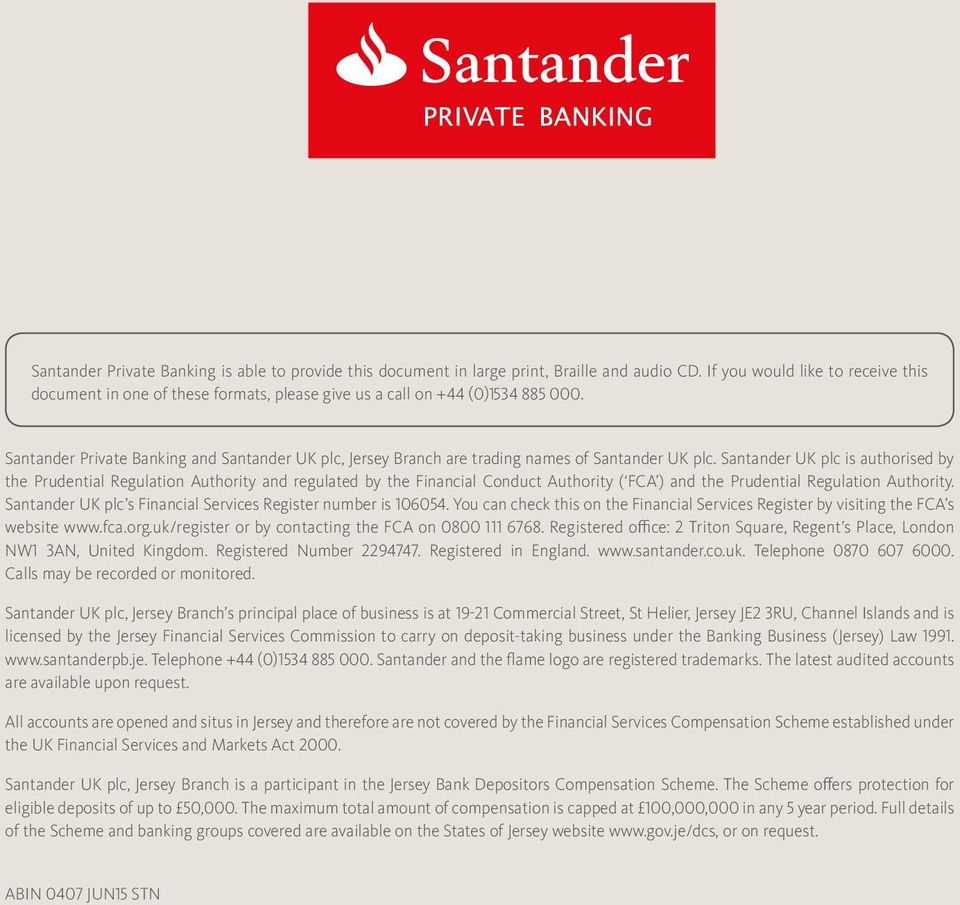 Santander Private Banking and Santander UK plc, Jersey Branch are trading names of Santander UK plc.