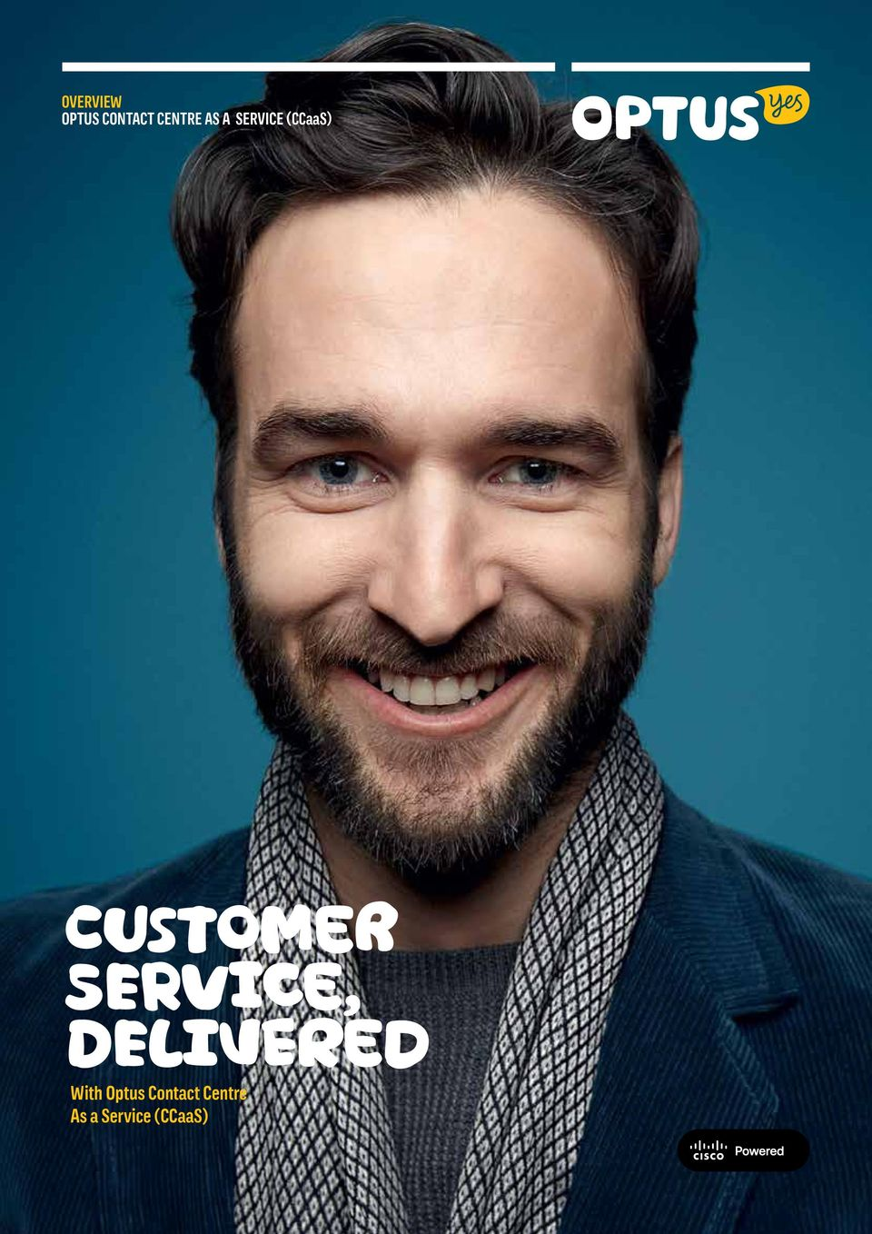 SERVICE, DELIVERED With Optus