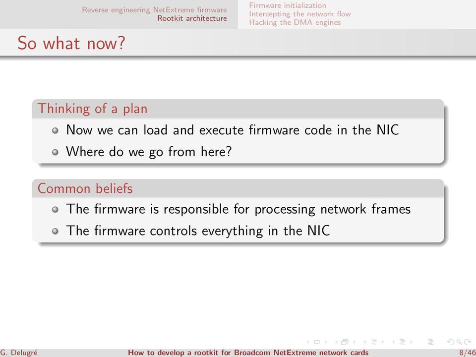 Thinking of a plan Now we can load and execute firmware code in the NIC