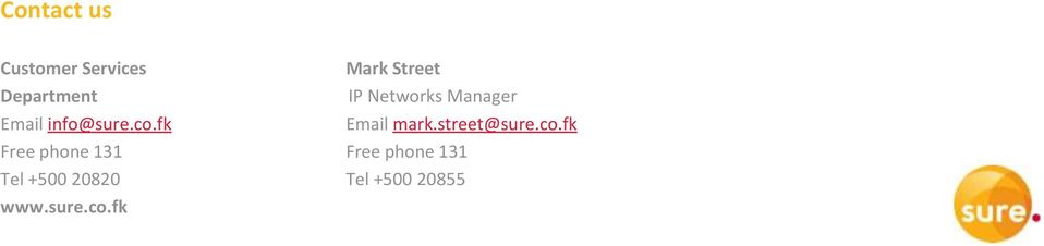 fk Email mark.street@sure.co.