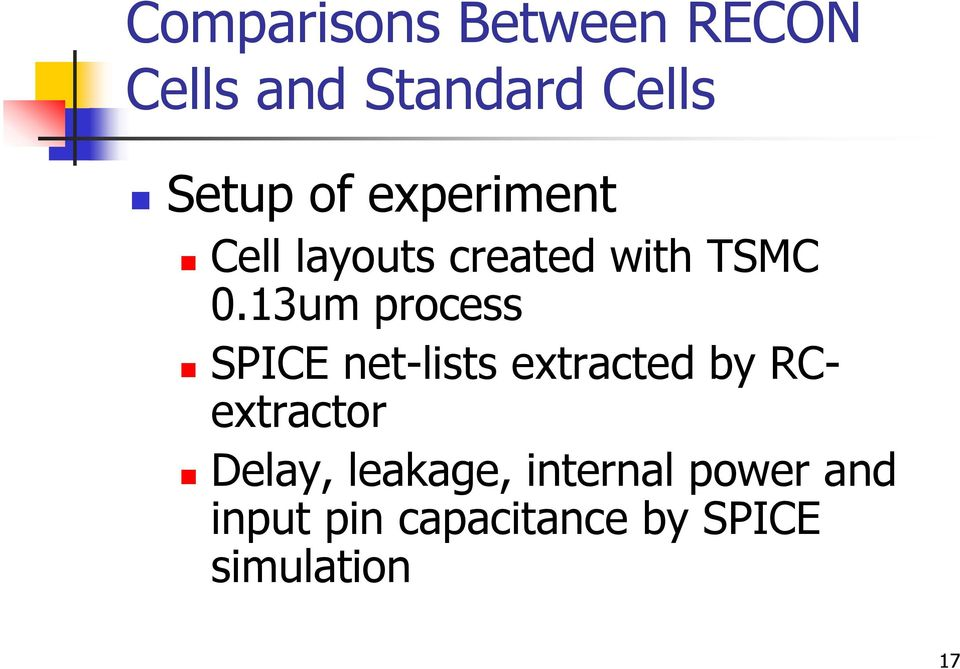 13um process SPICE net-lists extracted by RCextractor