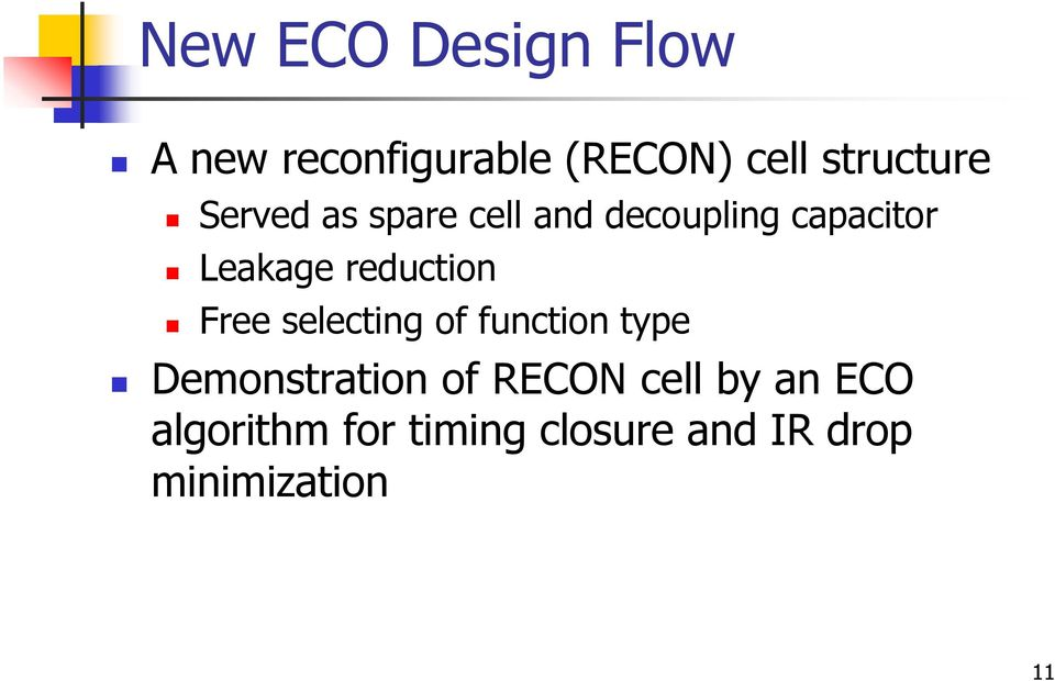Free selecting of function type Demonstration of RECON cell by