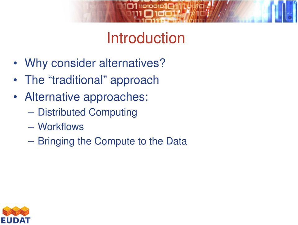 approaches: Distributed Computing