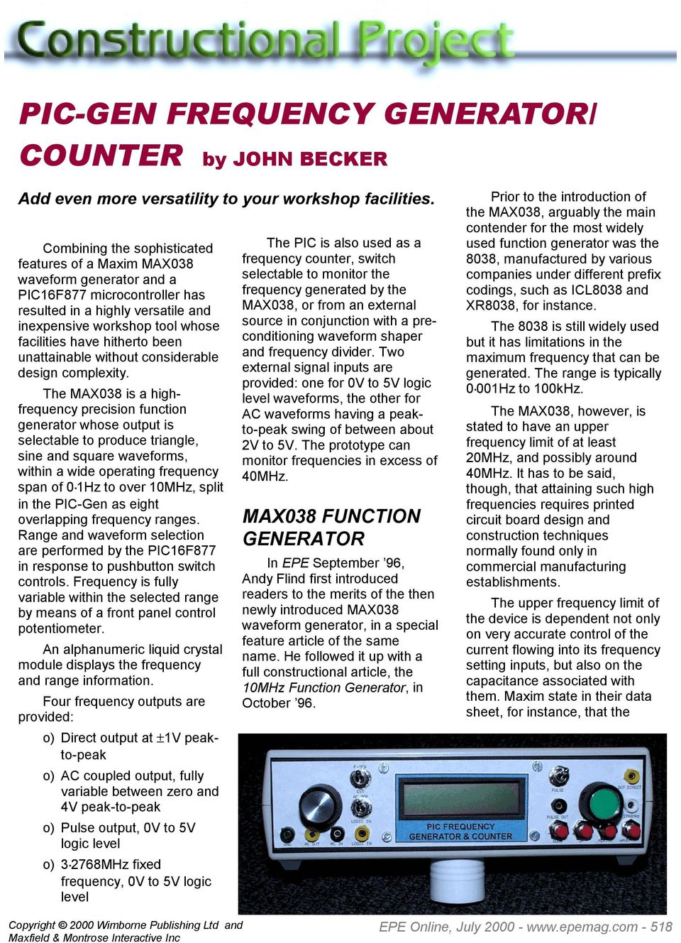 Pic Gen Frequency Generator Counter By John Becker Pdf 8038 Function Circuit Automotivecircuit Diagram Hitherto Been Unattainable Without Considerable Design Complexity