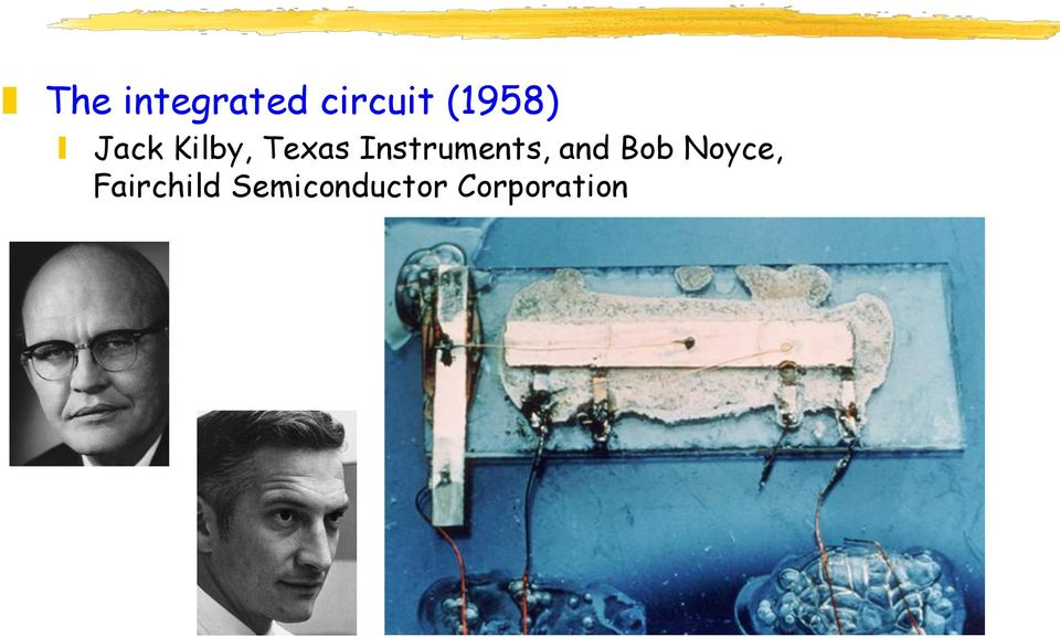Instruments, and Bob Noyce,