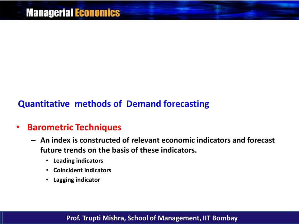 trends on the basis of these indicators.
