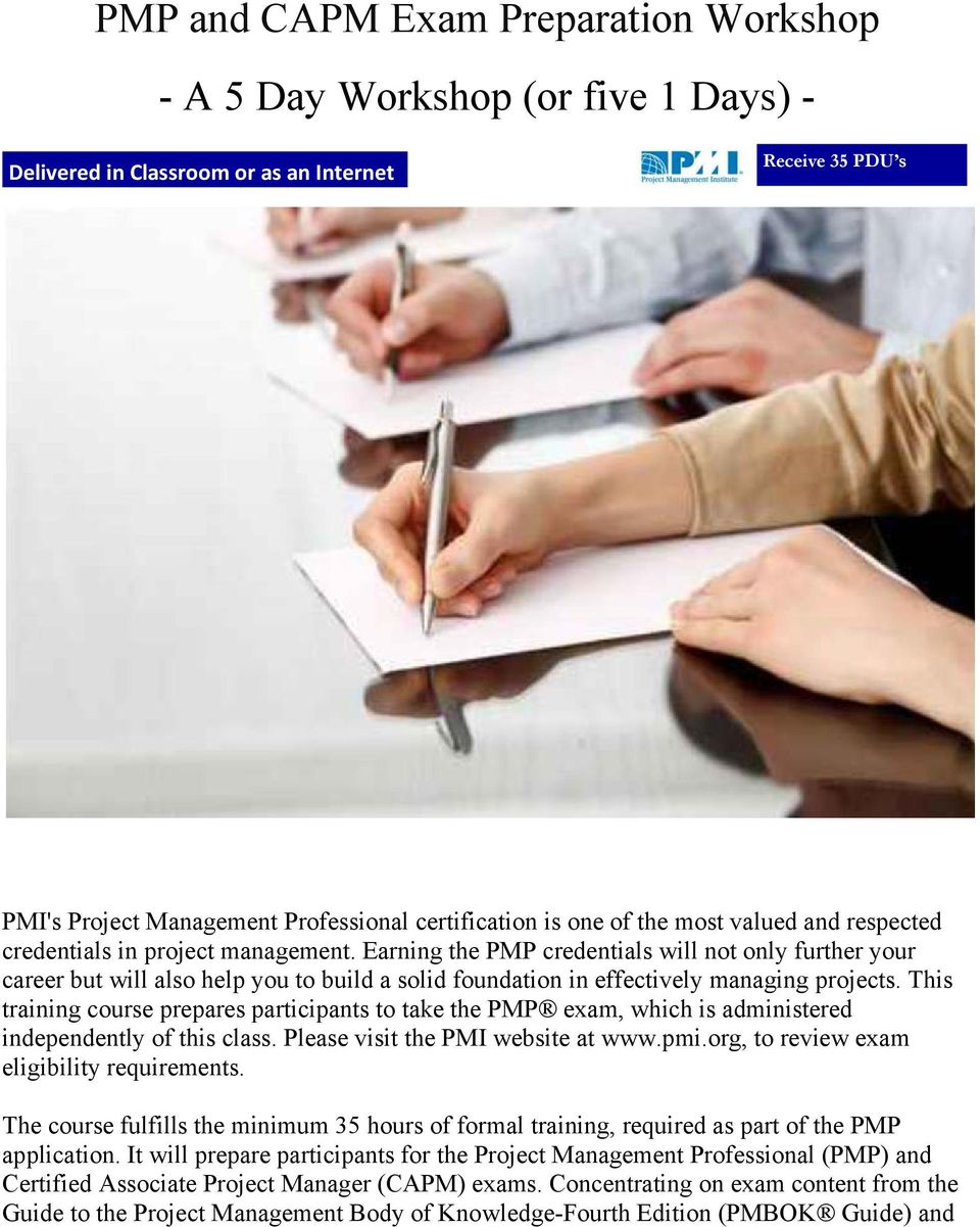 Earning the PMP credentials will not only further your career but will also help you to build a solid foundation in effectively managing projects.