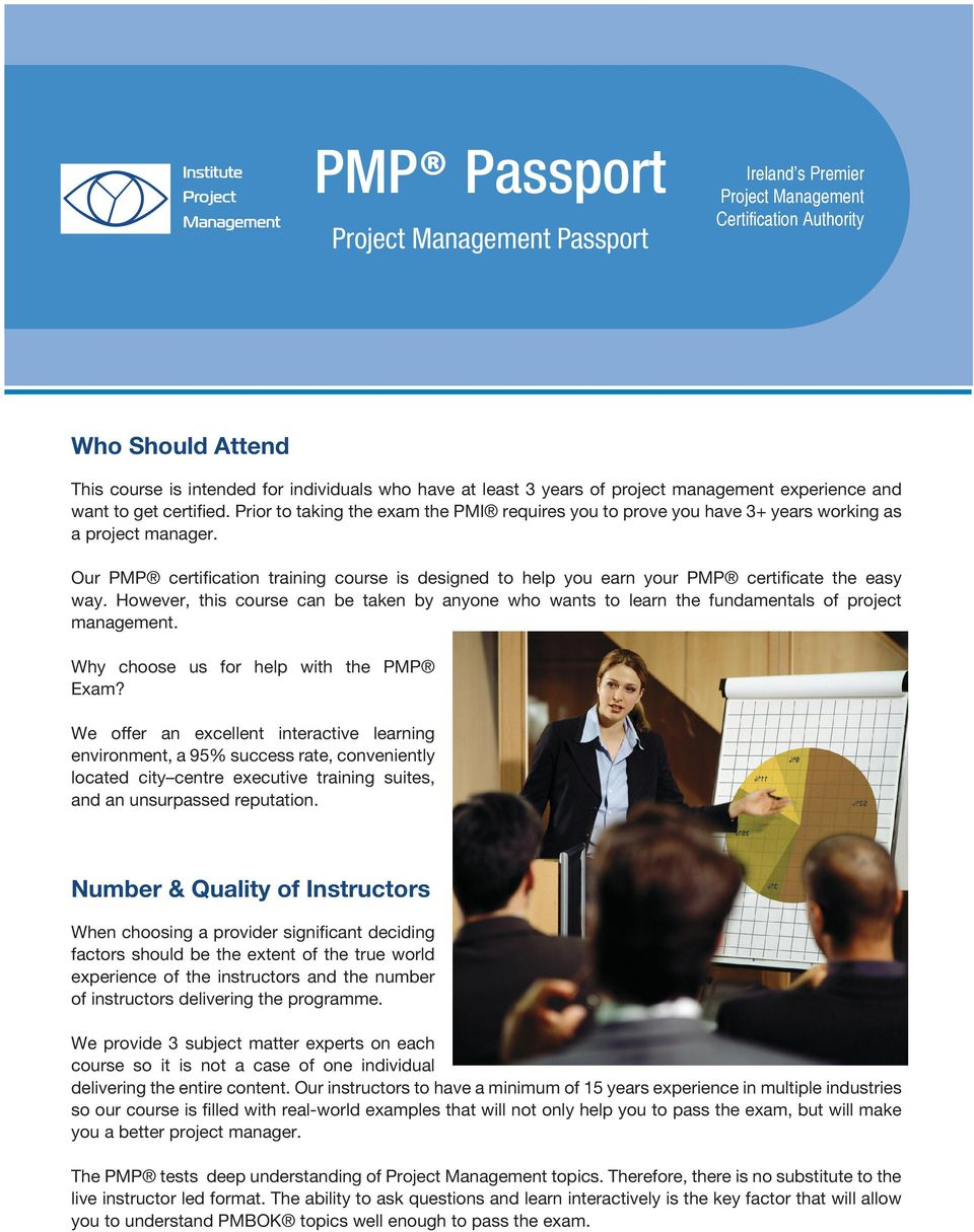 Our PMP certification training course is designed to help you earn your PMP certificate the easy way.