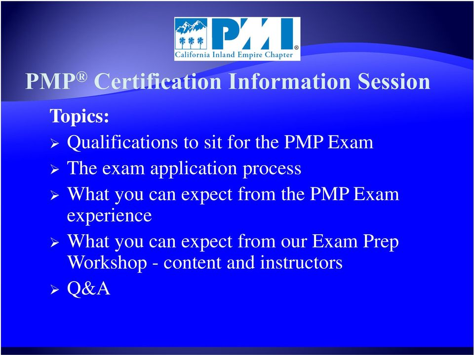 the PMP Exam experience What you can expect from