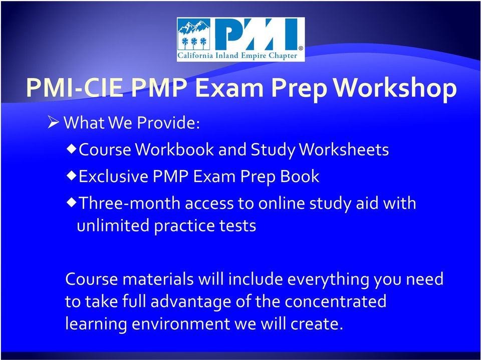 practice tests Course materials will include everything you need to