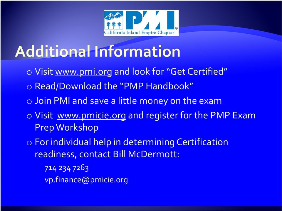 save a little money on the exam ovisit www.pmicie.