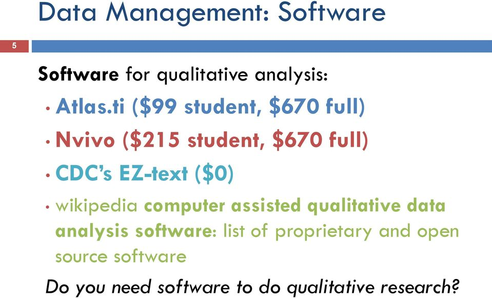 ($0) wikipedia computer assisted qualitative data analysis software: list of