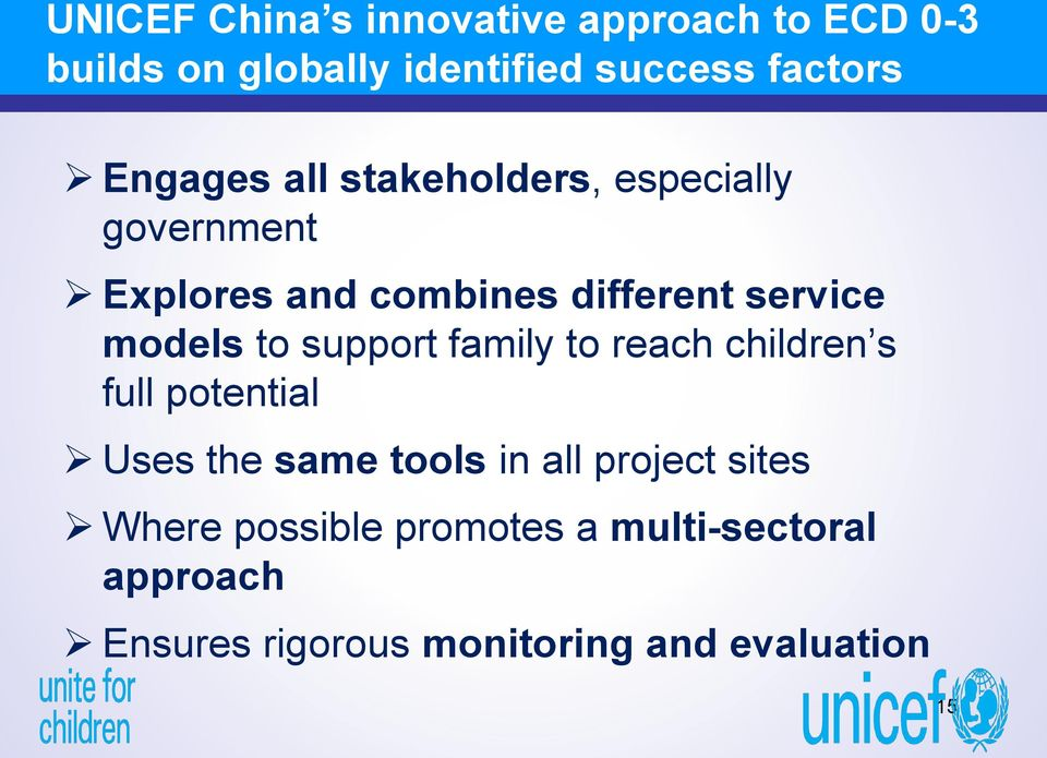 models to support family to reach children s full potential Uses the same tools in all