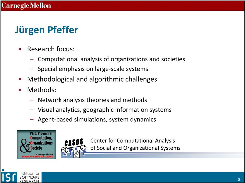 analysis theories and methods Visual analytics, geographic information systems Agent based