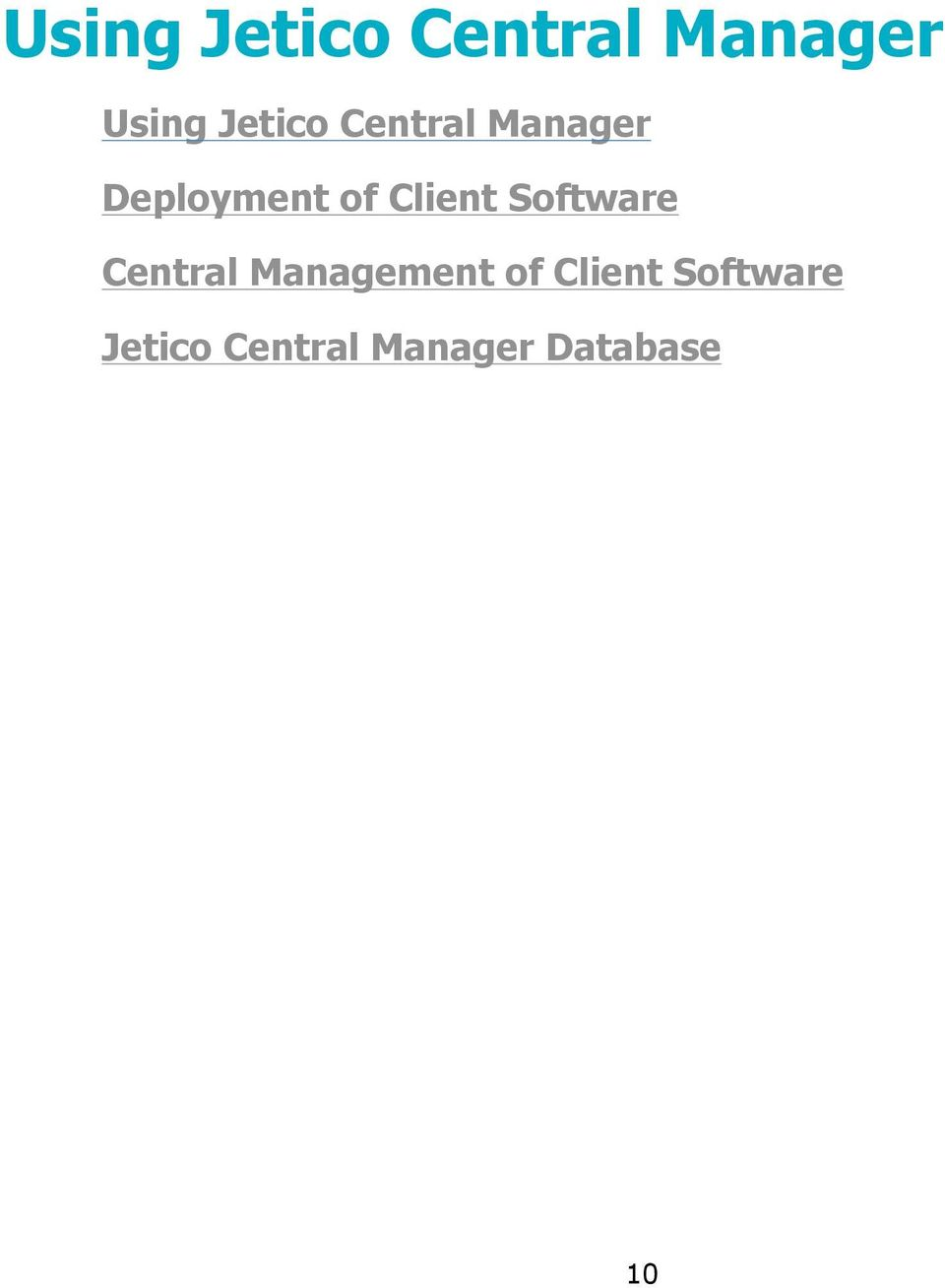 Client Software Central Management of