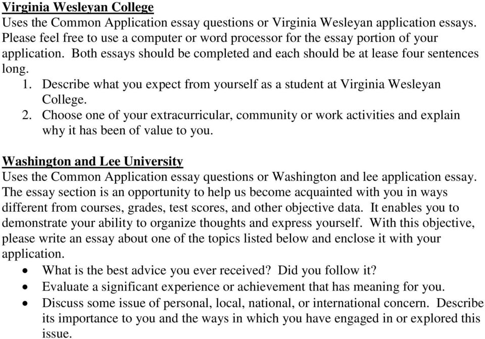Describe what you expect from yourself as a student at Virginia Wesleyan College. 2. Choose one of your extracurricular, community or work activities and explain why it has been of value to you.