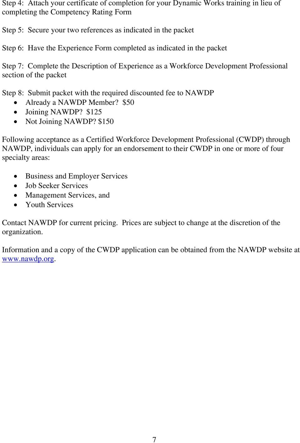 the required discounted fee to NAWDP Already a NAWDP Member? $50 Joining NAWDP? $125 Not Joining NAWDP?