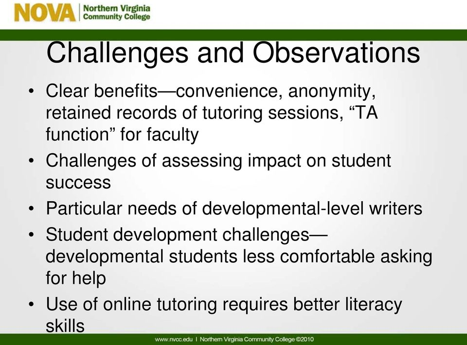 Particular needs of developmental-level writers Student development challenges developmental