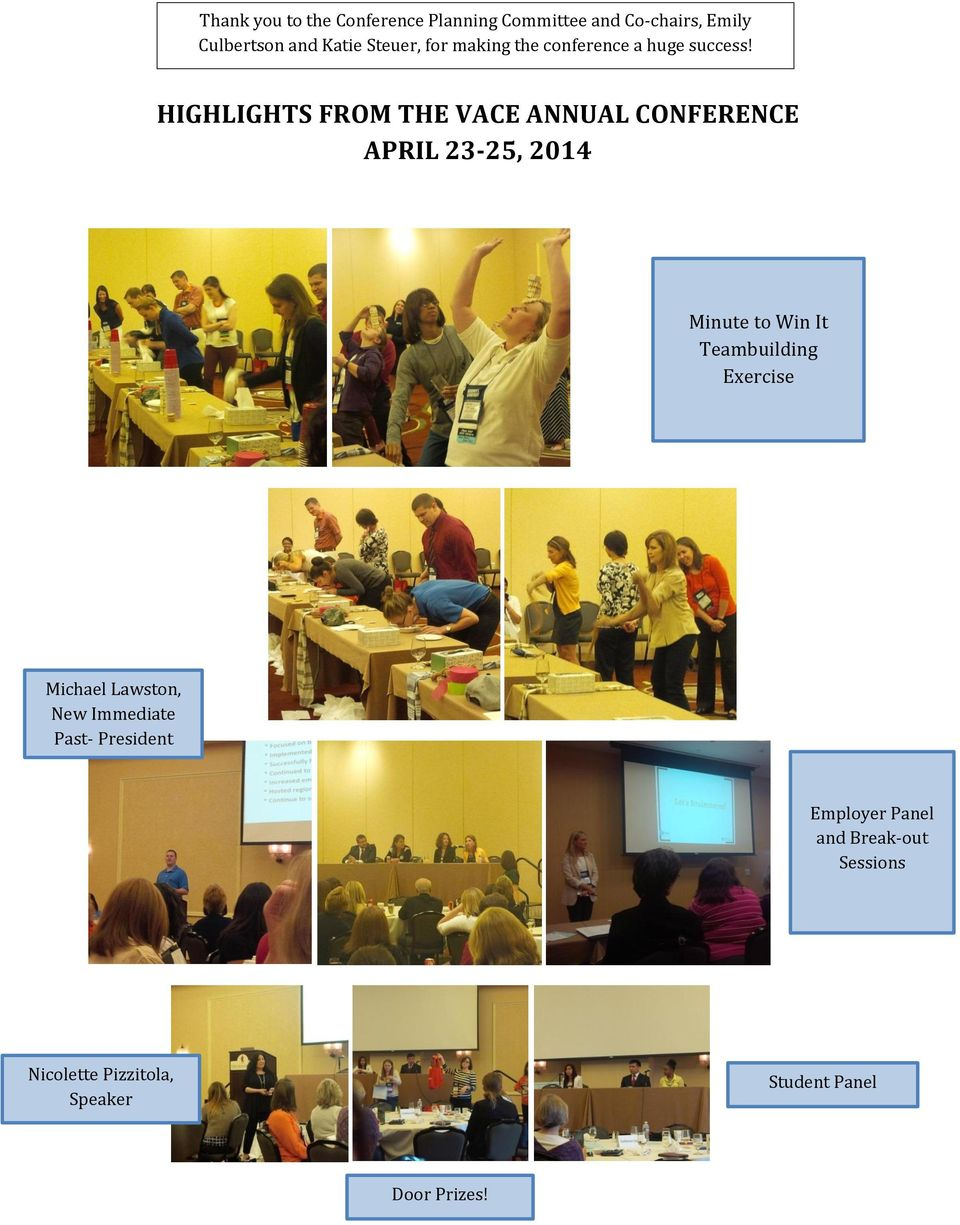 HIGHLIGHTS FROM THE VACE ANNUAL CONFERENCE APRIL 23-25, 2014 Minute to Win It Teambuilding