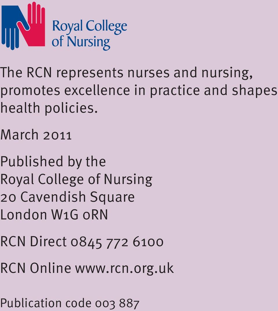 March 2011 Published by the Royal College of Nursing 20 Cavendish