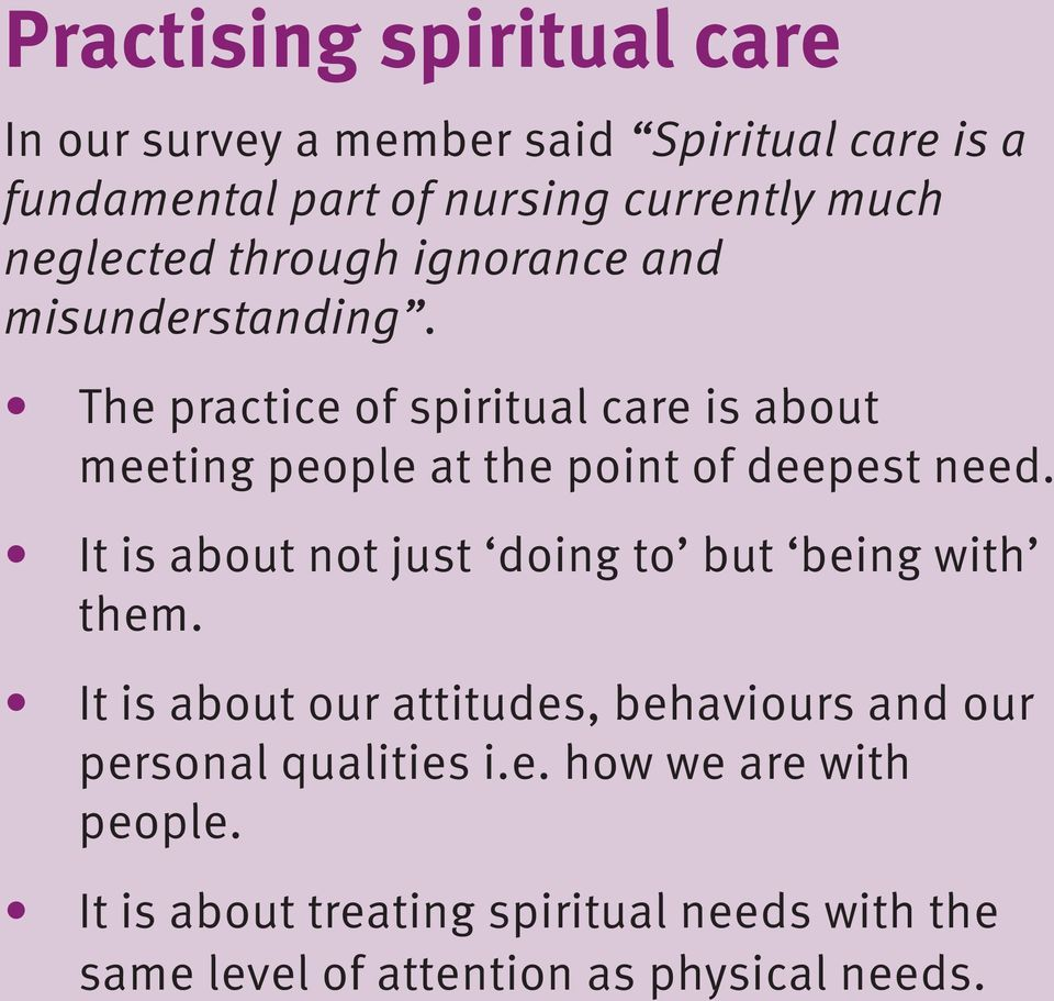The practice of spiritual care is about meeting people at the point of deepest need.