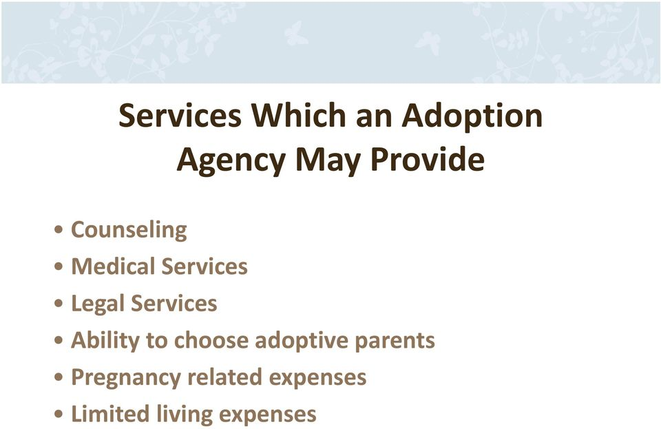 Services Ability to choose adoptive parents