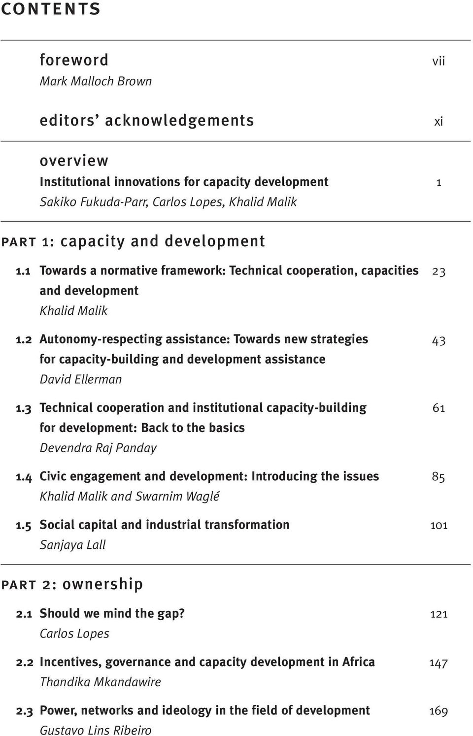 2 Autonomy-respecting assistance: Towards new strategies 43 for capacity-building and development assistance David Ellerman 1.