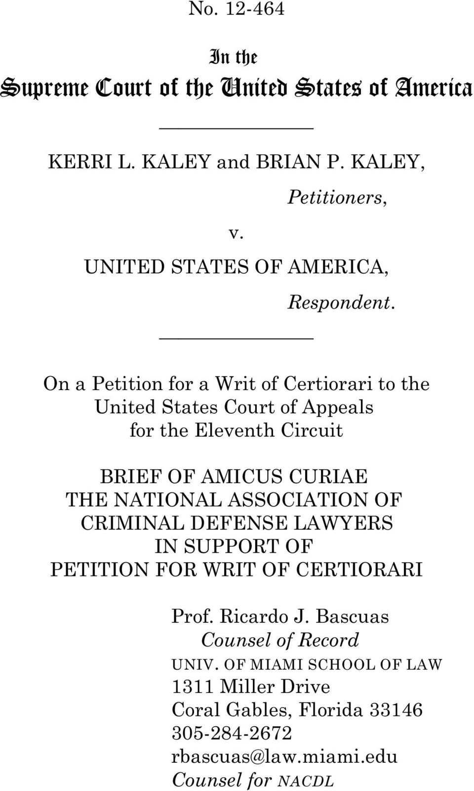 On a Petition for a Writ of Certiorari to the United States Court of Appeals for the Eleventh Circuit BRIEF OF AMICUS CURIAE THE