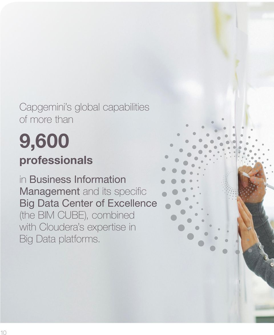 its specific Big Data Center of Excellence (the BIM