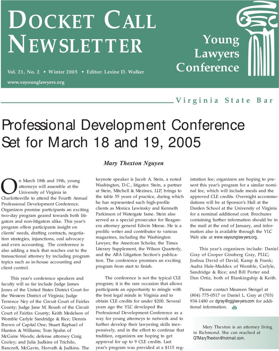 University of Virginia in Charlottesville to attend the Fourth Annual Professional Development Conference.