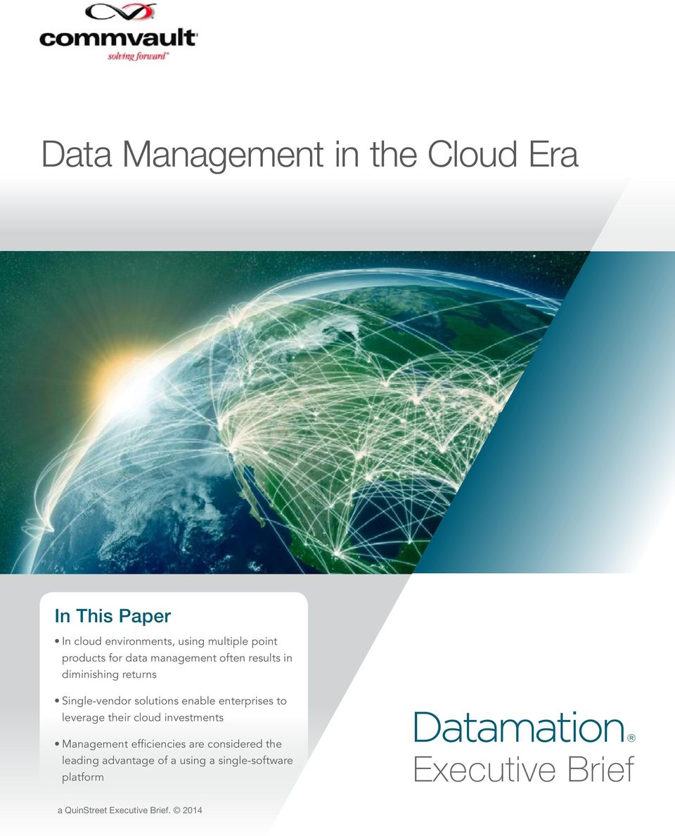 leverage their cloud investments Management efficiencies are considered the leading