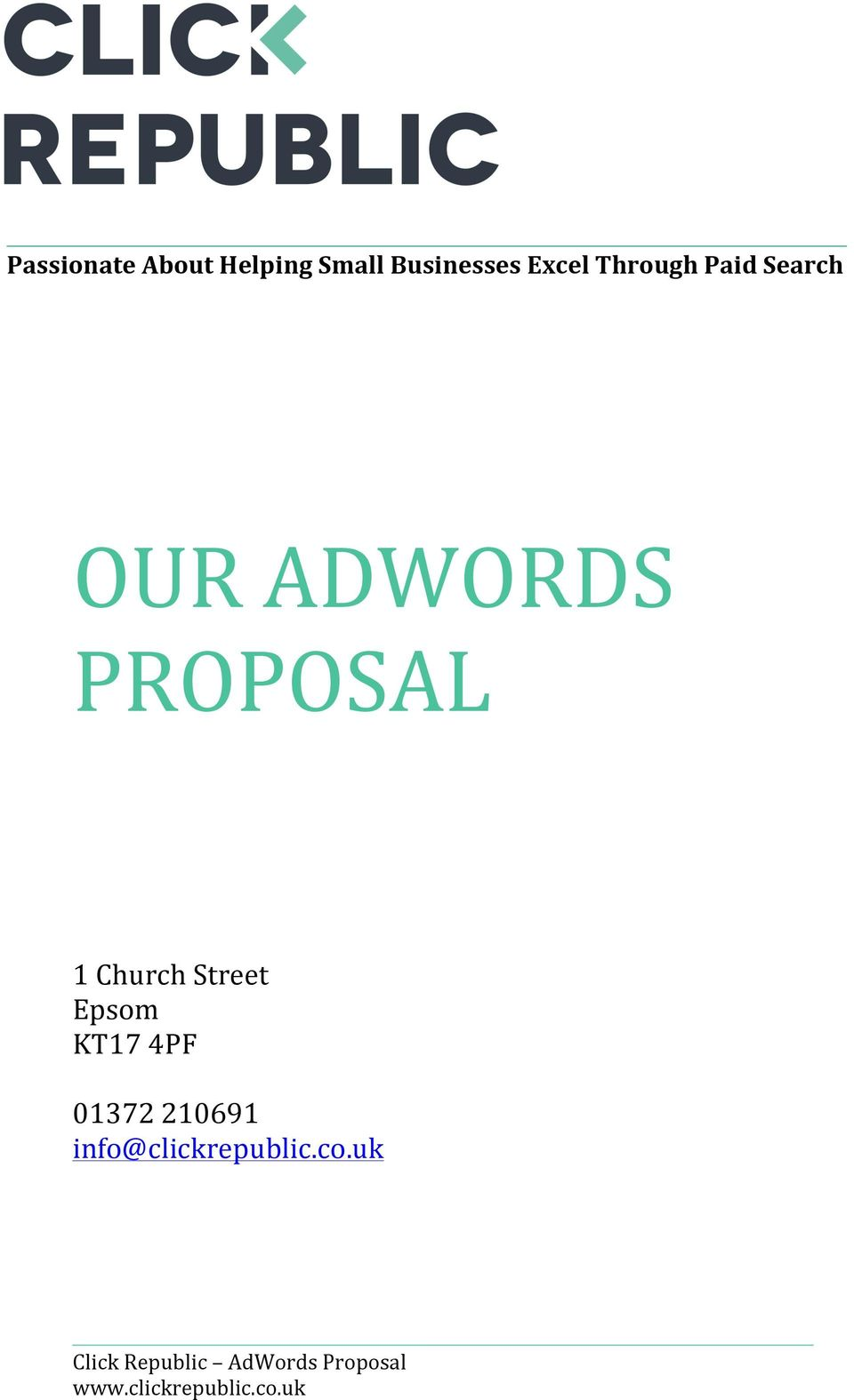 OUR ADWORDS PROPOSAL 1 Church Street