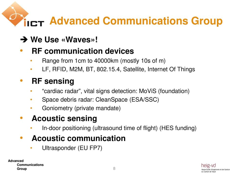4, Satellite, Internet Of Things RF sensing cardiac radar, vital signs detection: MoViS (foundation)