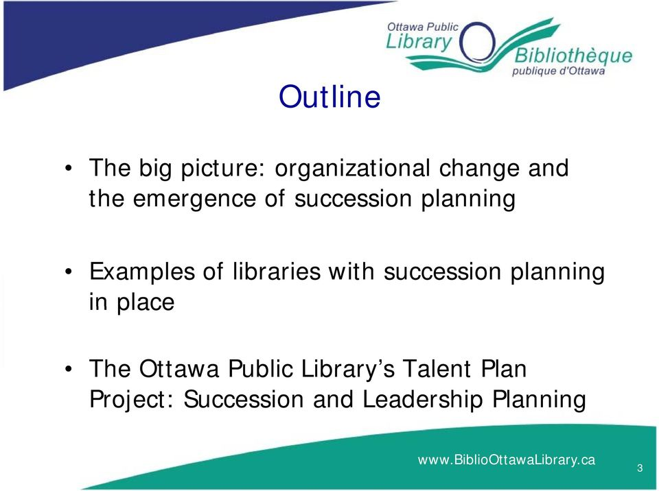 with succession planning in place The Ottawa Public