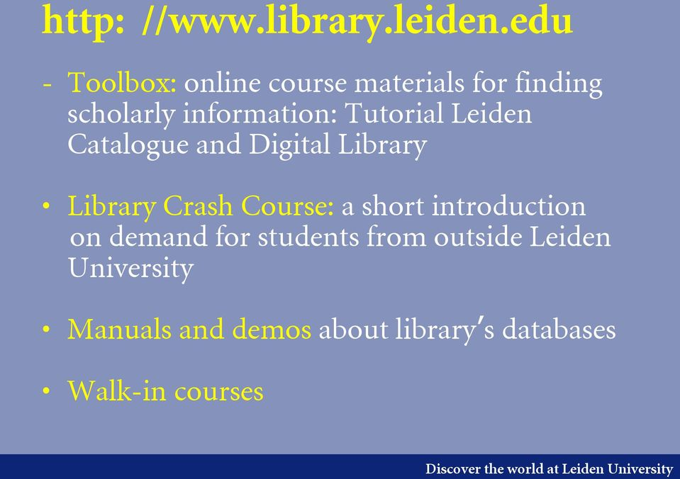 Tutorial Leiden Catalogue and Digital Library Library Crash Course: a short