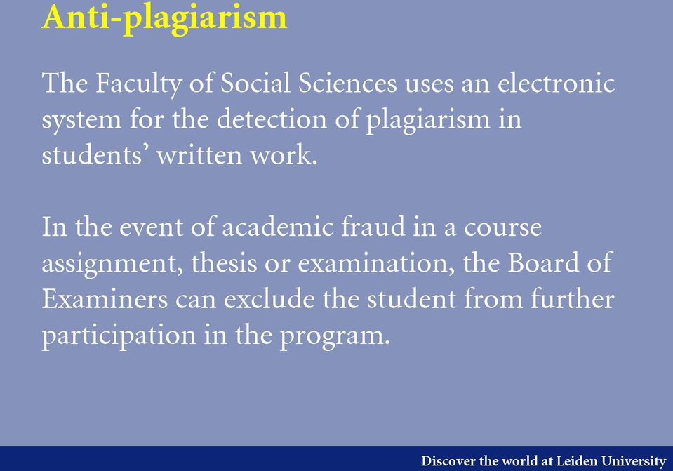 In the event of academic fraud in a course assignment, thesis or