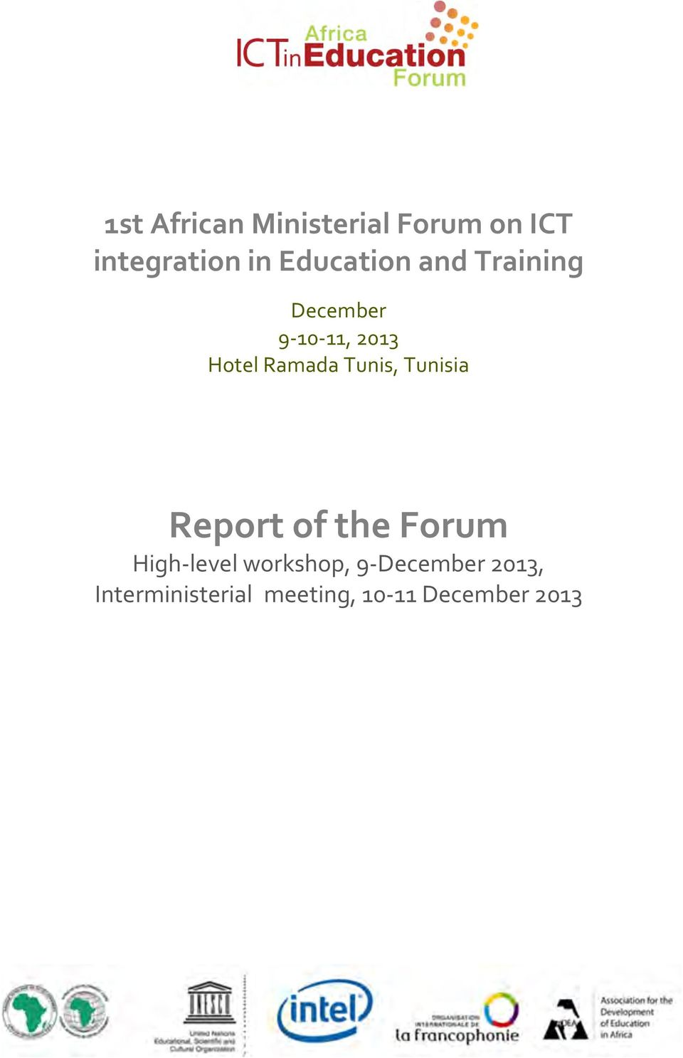 Ramada Tunis, Tunisia Report of the Forum High- level