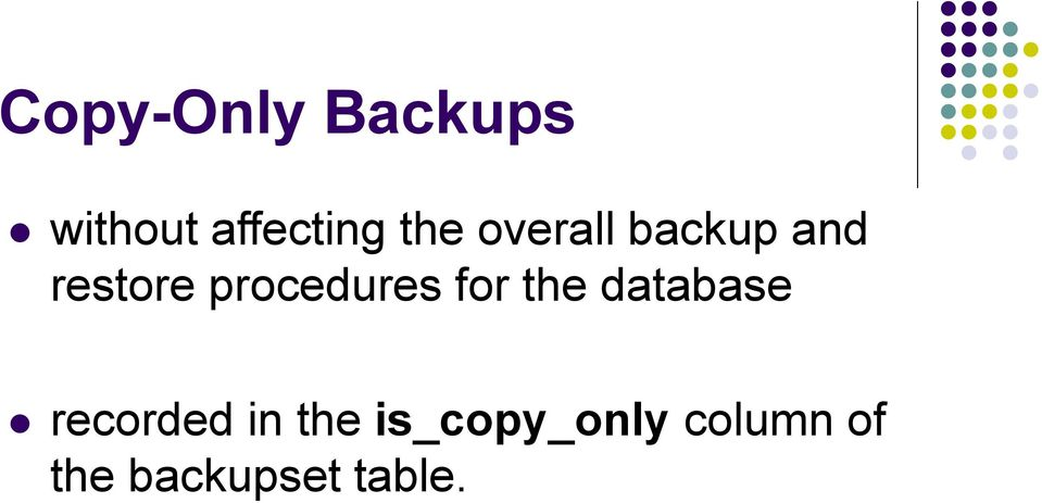 procedures for the database recorded